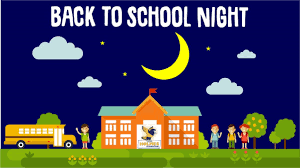 Back-to-School Night!  Sept 12, 2019 @ 7pm